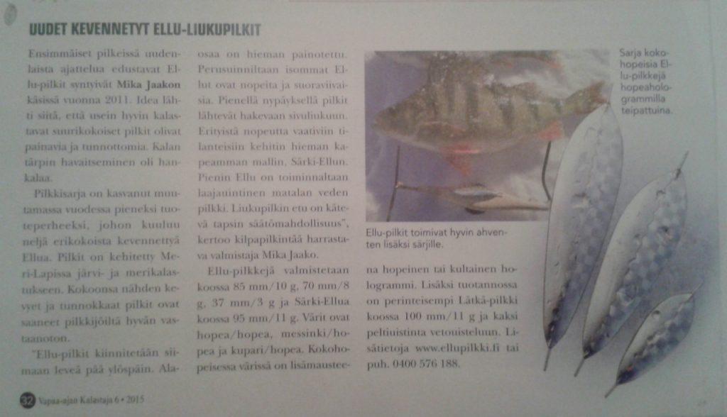 Ellu pilkeistä oli juttu Suomen vapaa-ajan kalastajien Joulukuun numerossa 2015